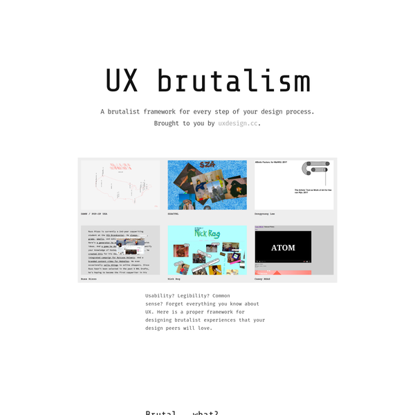 A brutalist framework for every step of your UX design process.