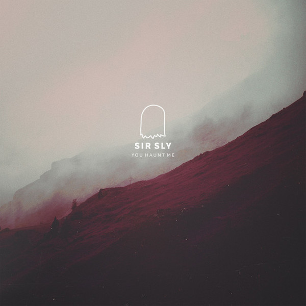 You Haunt Me, an album by Sir Sly on Spotify