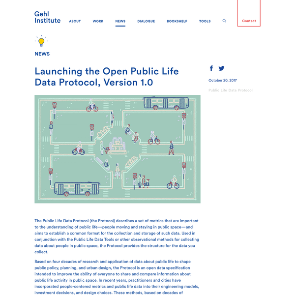 Launching the Open Public Life Data Protocol, Version 1.0 - Gehl Institute
