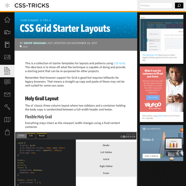 This is a collection of starter templates for layouts and patterns using CSS Grid. The idea here is to show off what the technique is capable of doing and provide a starting point that can be re-purposed for other projects. Remember that browser support for Grid is good but requires fallbacks for legacy browsers.