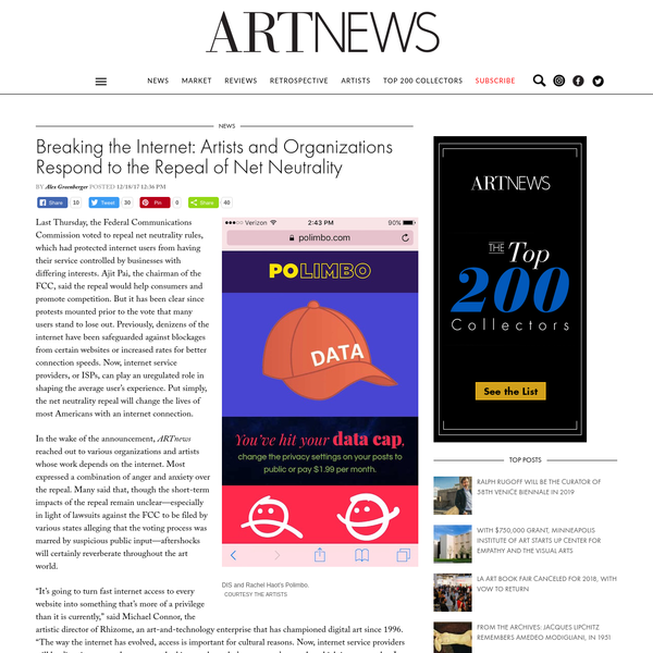 Breaking the Internet: Artists and Organizations Respond to the Repeal of Net Neutrality