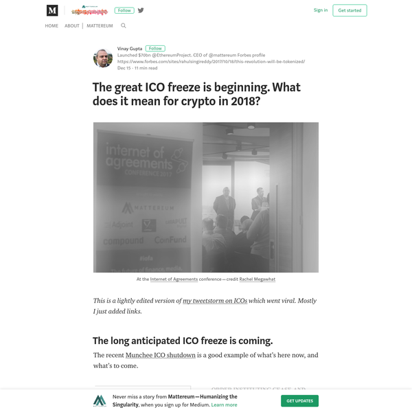 This is a lightly edited version of my tweetstorm on ICOs which went viral. Mostly I just added links. The recent Munchee ICO shutdown is a good example of what's here now, and what's to come. I have three thoughts on this phenomena and how it's going to shape the markets as we go forwards into the regulated portion of the blockchain's future.