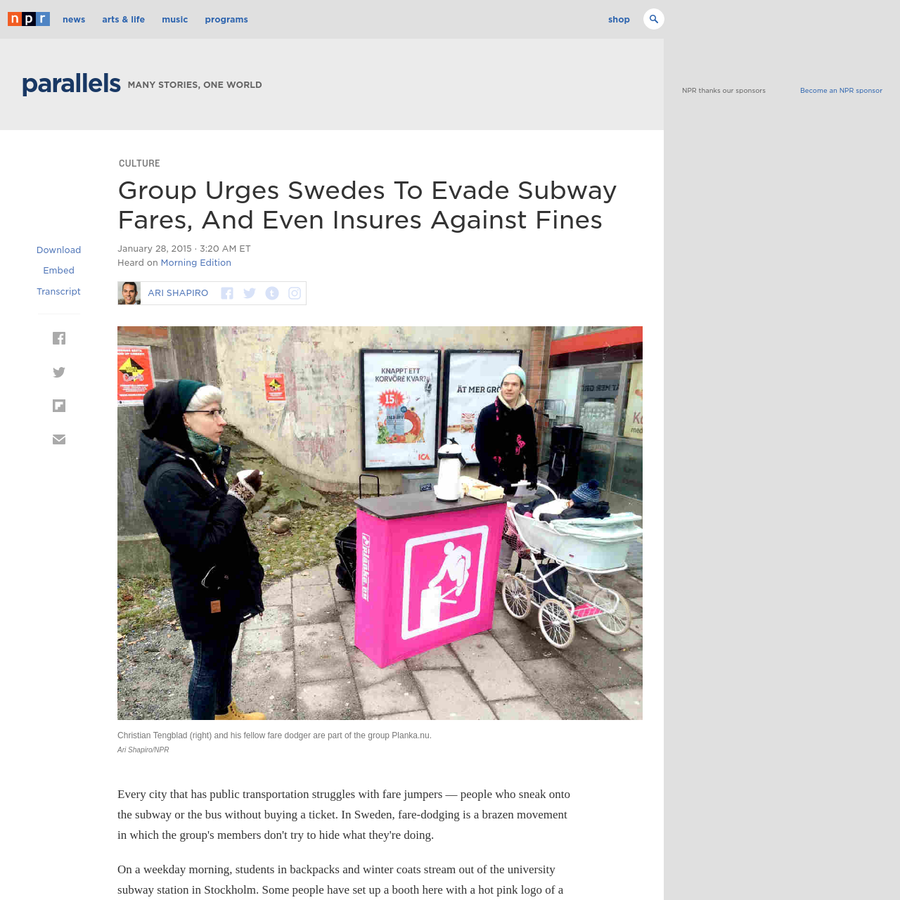 Every city that has public transportation struggles with fare jumpers - people who sneak onto the subway or the bus without buying a ticket. In Sweden, fare-dodging is a brazen movement in which the group's members don't try to hide what they're doing.