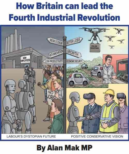 How Britain can lead the Fourth Industrial Revolution by Alan Mak MP