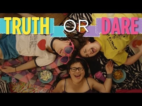 A game of Truth or Dare makes these girls reveal more than they thought they would. See more http://www.collegehumor.com LIKE us on: http://www.facebook.com/collegehumor FOLLOW us on: http://www.twitter.com/collegehumor FOLLOW us on: http://www.collegehumor.tumblr.com Subscribe to our new channel: CH2: https://www.youtube.com/ch2