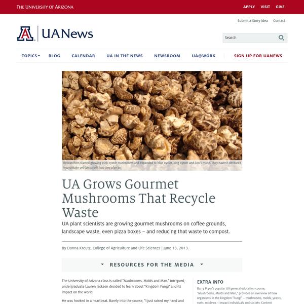 UA Grows Gourmet Mushrooms That Recycle Waste