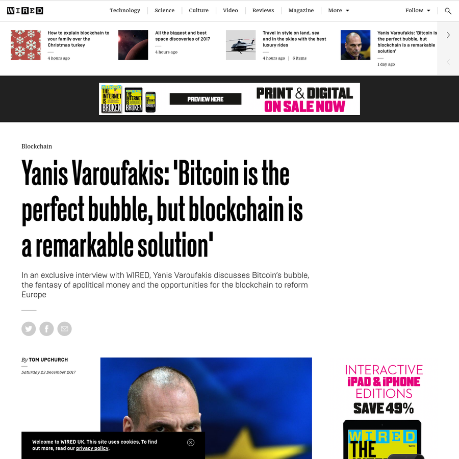 When I first met Yanis Varoufakis in the summer of 2014, he was a highly respected but relatively obscure economist. Back then, the price of one bitcoin fluctuated around $440. Fast-forward three years and his career has followed a similar trajectory to bitcoin's valuation.