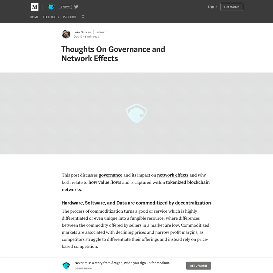 This post discusses governance and its impact on network effects and why both relate to how value flows and is captured within tokenized blockchain networks. Hardware, Software, and Data are commoditized by decentralization The process of commoditization turns a good or service which is highly differentiated or even unique into a fungible resource, where differences between the commodity offered by sellers in a market are low.