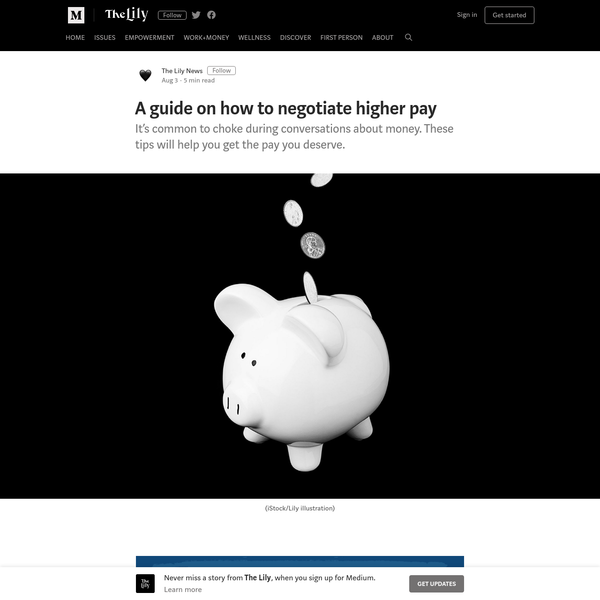 A guide on how to negotiate higher pay - The Lily