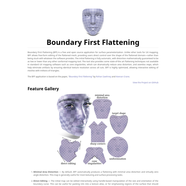 Boundary First Flattening (BFF) is a free and open source application for surface parameterization. Unlike other tools for UV mapping, BFF allows free-form editing of the flattened mesh, providing users direct control over the shape of the flattened domain-rather than being stuck with whatever the software provides.