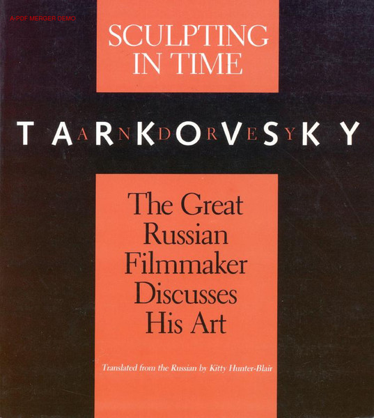 Tarkovsky_Andrey_Sculpting_in_Time_Reflections_on_the_Cinema.pdf