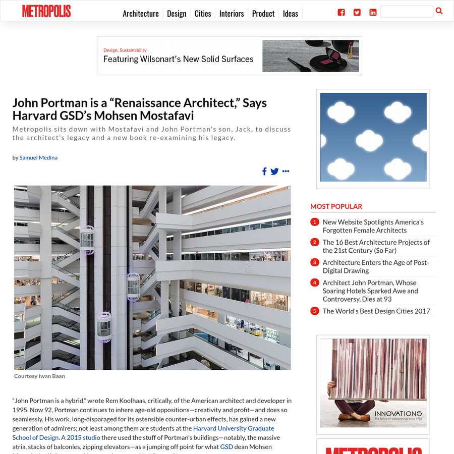"""Metropolis sits down with Mostafavi and John Portman's son, Jack, to discuss the architect's legacy and a new book re-examining his legacy. """"John Portman is a hybrid,"""" wrote Rem Koolhaas, critically, of the American architect and developer in 1995. Now 92, Portman continues to inhere age-old oppositions-creativity and profit-and does so seamlessly."""