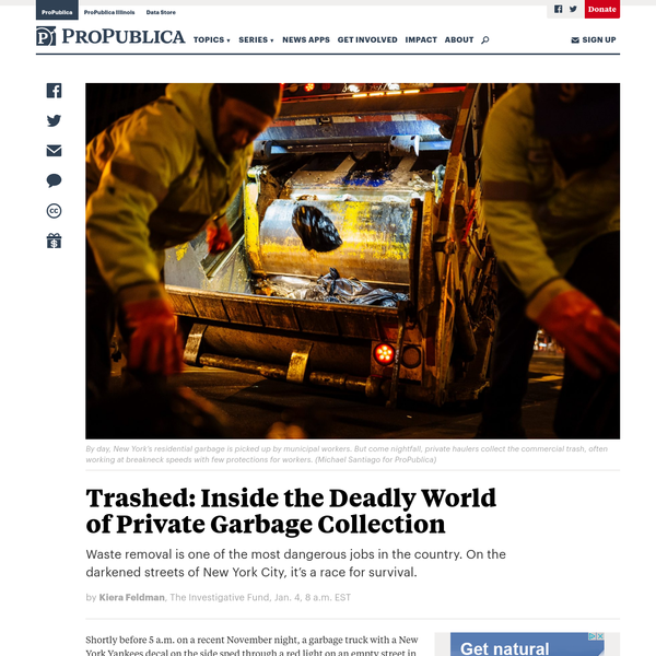 Trashed: Inside the Deadly World of Private Garbage Collection - ProPublica