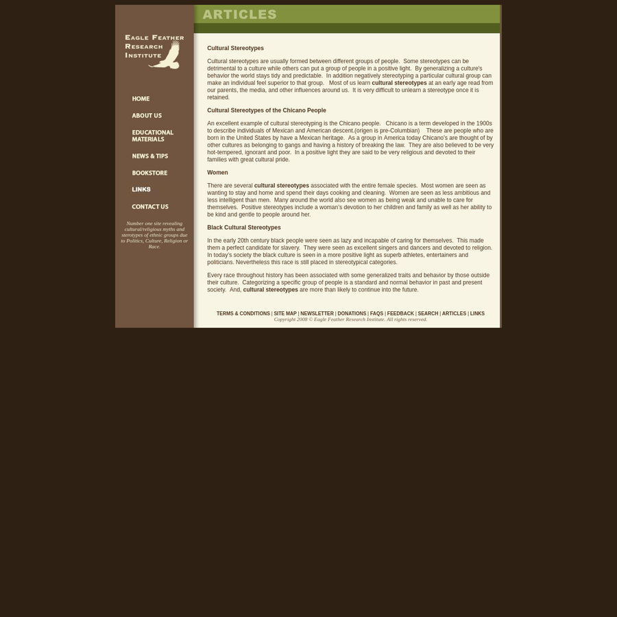 Eagle Feather is an concise educational resource provides valuable historical and cultural information about stereotypes.Cultural Stereotypes focuses on the archaeology and culture's behavior in Mesoamerica and South America.