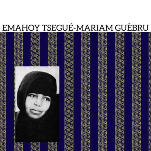 Emahoy Tsegué-Mariam Guèbru - Emahoy Tsegué-Mariam Guèbru (2016)  Mississippi Records  Discogs: https://www.discogs.com/Emahoy-Tsegu%C3%A9-Mariam-Gu%C3%A8bru-Emahoy-Tsegu%C3%A9-Mariam-Gu%C3%A8bru/release/9403808  Youtube: https://youtu.be/80_ydUz6CI0