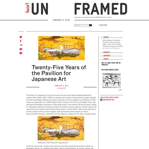 Twenty-Five Years of the Pavilion for Japanese Art | Unframed