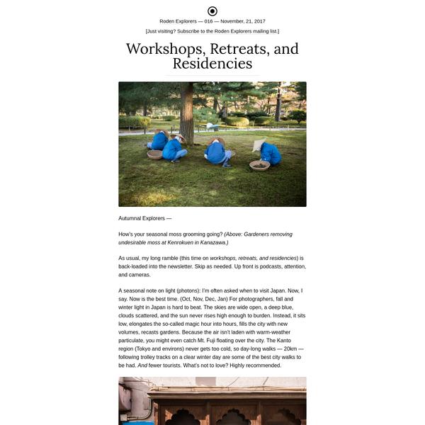 Workshops, Retreats, and Residencies