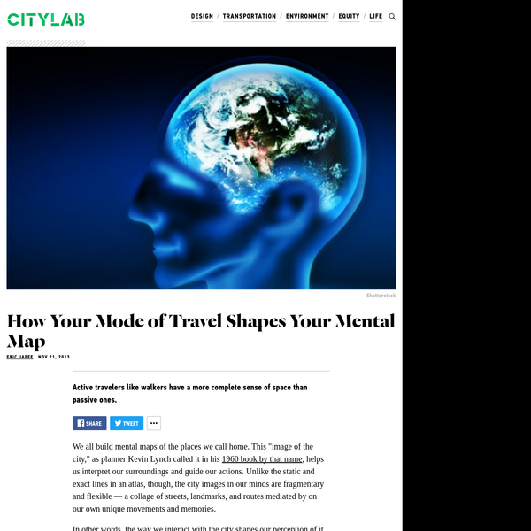 How Your Mode of Travel Shapes Your Mental Map