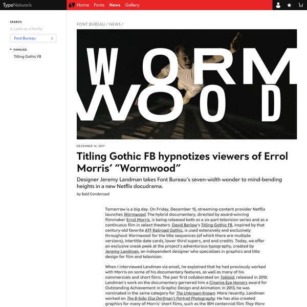 "Titling Gothic FB hypnotizes viewers of Errol Morris' ""Wormwood"""