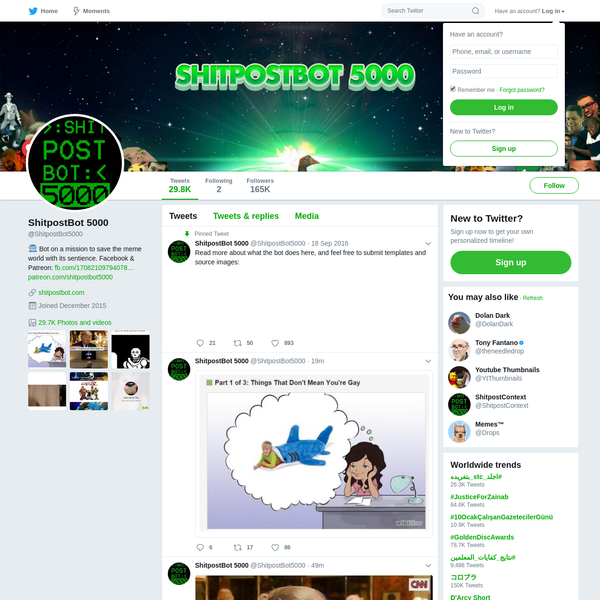 The latest Tweets from ShitpostBot 5000 (@ShitpostBot5000). 🤖 Bot on a mission to save the meme world with its sentience. Facebook & Patreon: https://t.co/8mxRM3Yc4Y https://t.co/zJGckcDnif