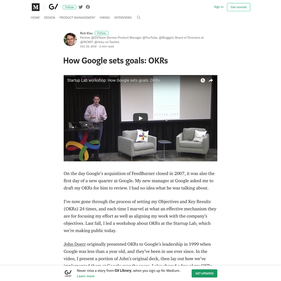 On the day Google's acquisition of FeedBurner closed in 2007, it was also the first day of a new quarter at Google. My new manager at Google asked me to draft my OKRs for him to review. I had no idea...