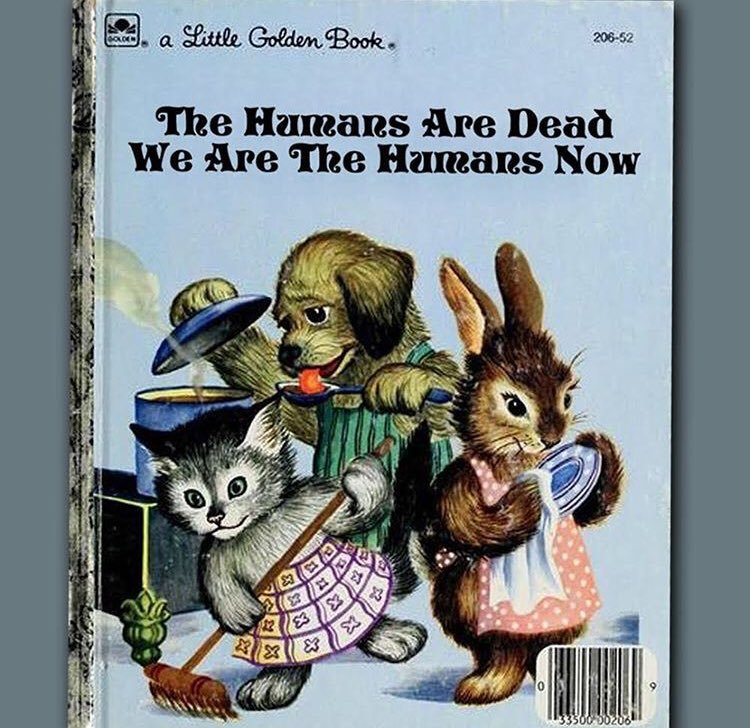 little-golden-book-the-humans-are-dead-and-we-are-the-humans-now.jpg