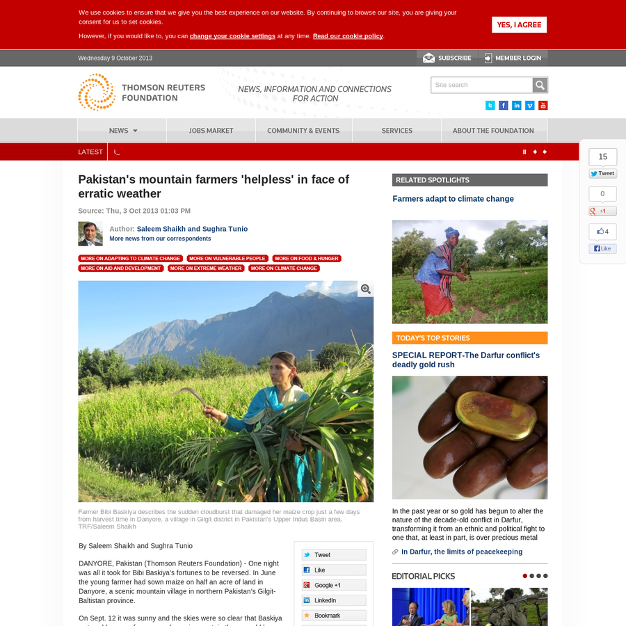 By Saleem Shaikh and Sughra Tunio DANYORE, Pakistan (Thomson Reuters Foundation) - One night was all it took for Bibi Baskiya's fortunes to be reversed. In June the young farmer had sown maize on half an acre of land in Danyore, a scenic mountain village in northern Pakistan's Gilgit-Baltistan province.