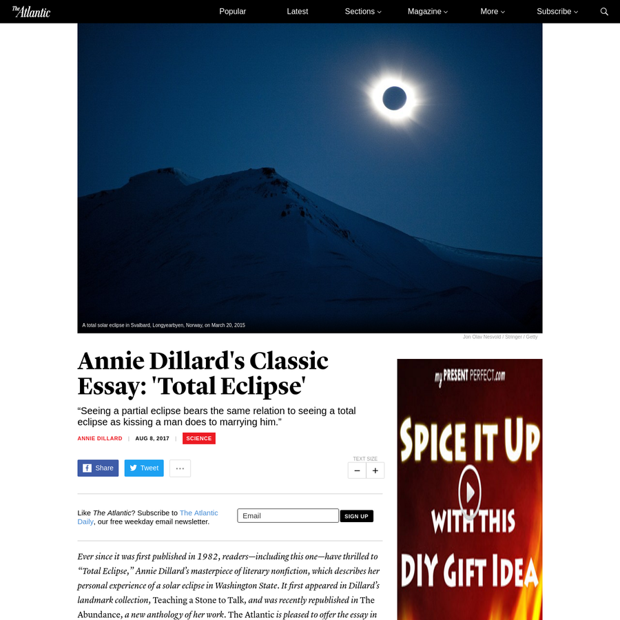 """annie dillard total eclipse """"this color has never been seen on earth the hues were metallic their finish was matte the hillside was a 19th-century tinted photograph from which the tints had faded."""