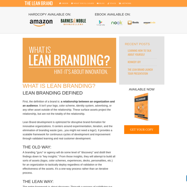 Lean Brand development is optimized for disruptive brand-formation for innovative organizations. It centers around experimentation, iteration, and the elimination of branding waste