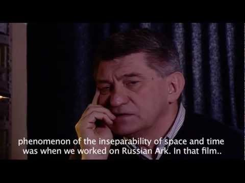 Sokurov interview about Time in his films