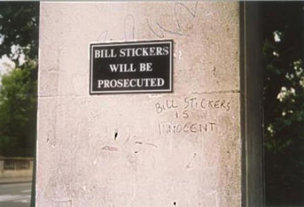 Bill Stickers is innocent