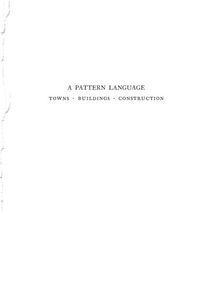 A PATTERN LANGUAGE CHRISTOPHER ALEXANDER 1977