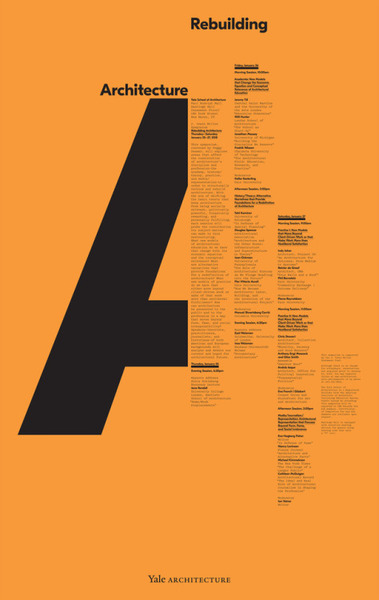"""Michael Bierut, Pentagram partner and Senior Critic at the Yale School of ArtPosters produced for the Yale School of Architecture are now archived and a """"selection of the posters can be viewed in Forty Posters for the Yale School of Architecture published by Winterhouse Editions and Mohawk Fine Papers."""""""