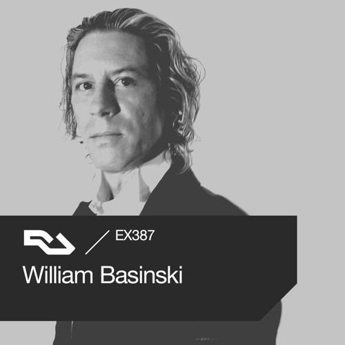 EX.387 William Basinski by RA Exchange