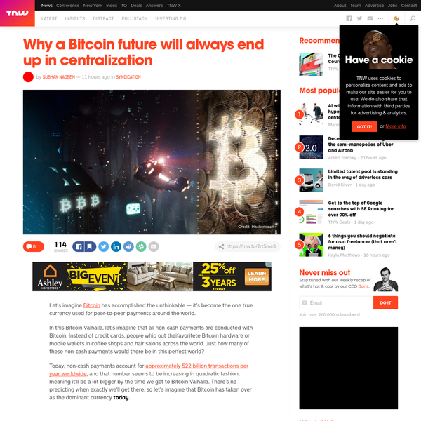 Let's imagine Bitcoin has accomplished the unthinkable - it's become the one true currency used for peer-to-peer payments around the world. In this Bitcoin Valhalla, let's imagine that all non-cash payments are conducted with Bitcoin. Instead of credit cards, people whip out theifavoritete Bitcoin hardware or mobile wallets in coffee shops and hair salons across ...