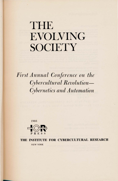 James Bogg's talk at the First Annual Conference on the Cybercultural Revolution -- Cybernetics and Automation (held in 1964?)