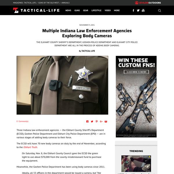 Multiple Indiana Law Enforcement Agencies Exploring Body Cameras