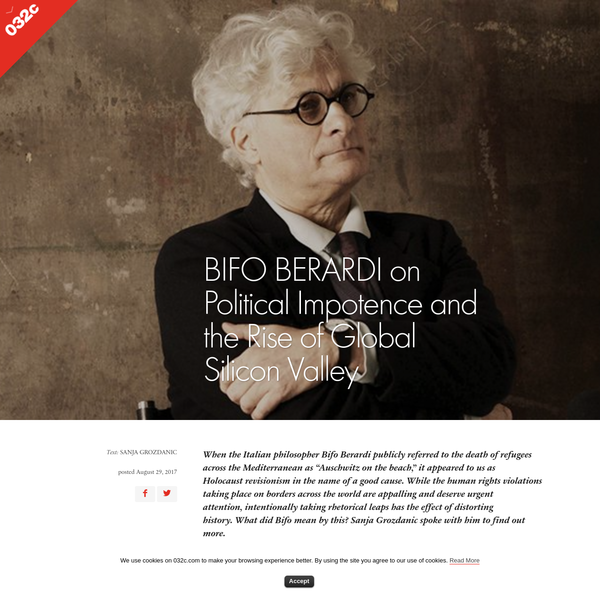 BIFO BERARDI on Political Impotence and the Rise of Global Silicon Valley | 032c Workshop