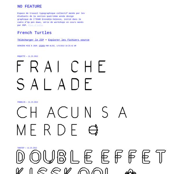 No Feature est une invitation à développer un espace de travail collectif autour de la typographie dans le cadre de la section quatrième année design graphique, et plus largement au sein de l'école supérieure d'art et de design de Valence. Le projet vise à rassembler des énergies autour d'objets typographiques, quel que soit leur avancement.