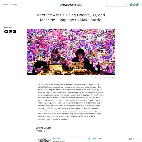 Meet the Artists Using Coding, AI, and Machine Language to Make Music