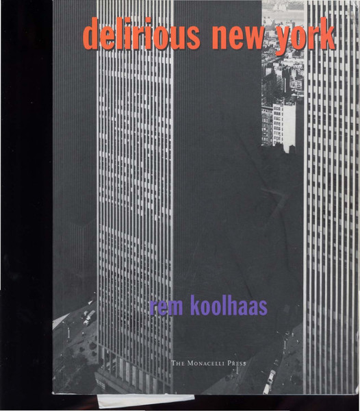 Koolhaas_Rem_Delirious_New_York_A_Retroactive_Manifesto_for_Manhattan.pdf