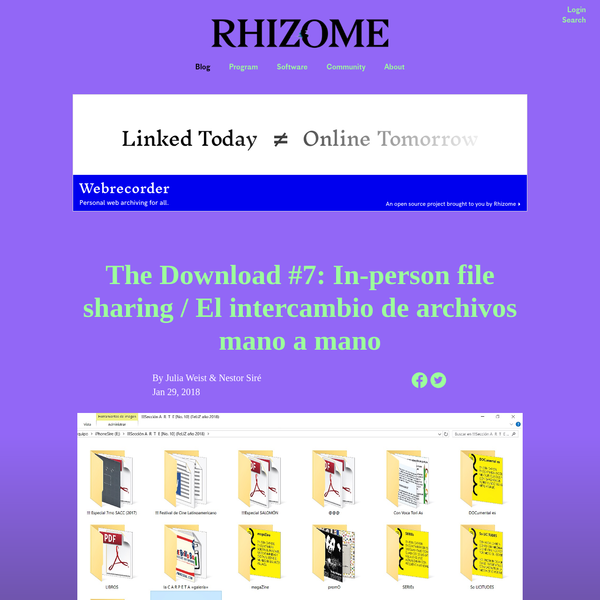 The Download #7: In-person file sharing / El intercambio de archivos mano a mano