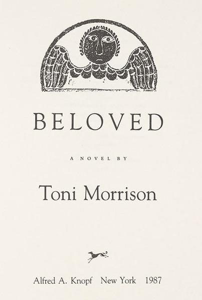 *Beloved* by Toni Morrison, 1987  Recommended by [serpentwithfeet]( https://thecreativeindependent.com/people/serpentwithfeet-on-gospel-queerness-and-self/)