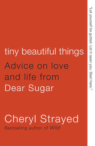 *Tiny Beautiful Things: Advice on Love and Life from Dear Sugar* by Cheryl Strayed, 2012  Recommended by [Shirley Manson](https://thecreativeindependent.com/people/shirley-manson-on-the-power-of-melancholy/)