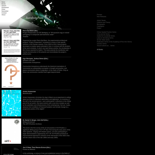 Preview New Releases Artists' Books Criticism and Theory Monographs Catalogues Fiction Critical Spatial Practice Series e-flux journal Series Institut für Kunstkritik Series Lukas & Sternberg Series On the Table Series Publication Series of the Academy of Fine Arts Vienna Solution Series Visual Cultures as... Series All Books