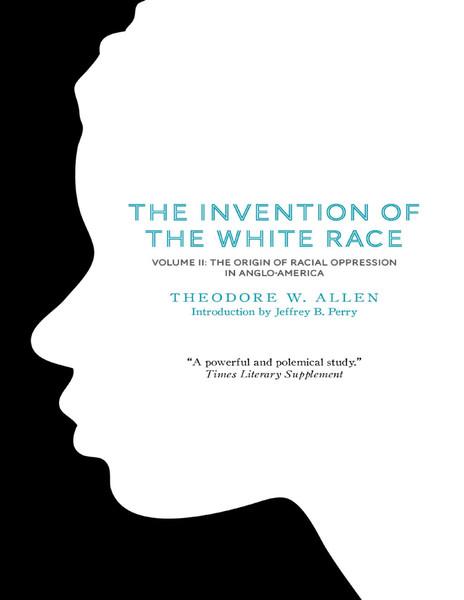 The-Invention-of-the-White-Race-Volume-2-Theodore-W.-Allen.pdf
