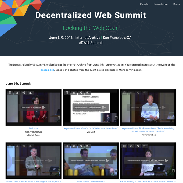 Decentralized Web Summit: Locking the Web Open. We invite you to join us at the first Decentralized Web Summit!