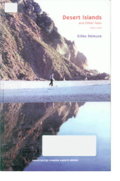 Deleuze, Gilles_Desert Islands and Other Texts 1953-1974 (2003)