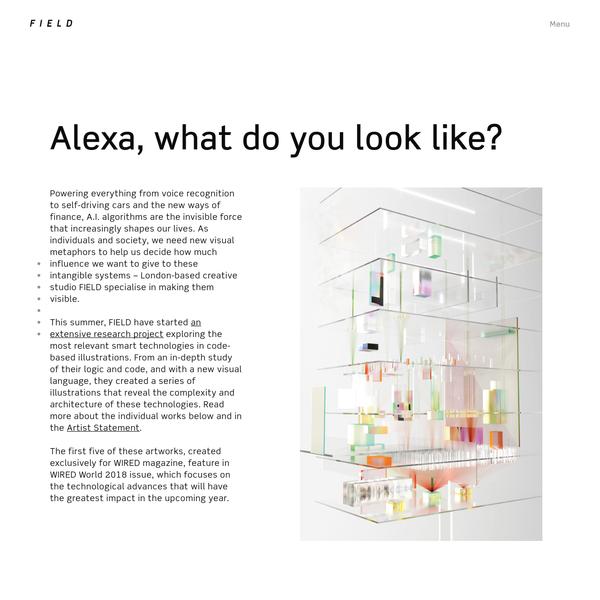 FIELD x Alexa, what do you look like?