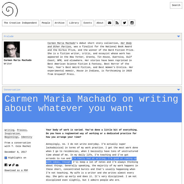 Writer Carmen Maria Machado discusses the complicated pleasures of writing and reading horror, the pros and cons of MFA programs for aspiring young writers, and why it's best to work on lots of things at once and focus on whatever interests you, regardless of genre.